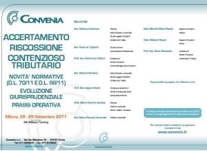 Convegno: ACCERTAMENTO, RISCOSSIONE, CONTENZIOSO TRIBUTARIO - 28-29 Settembre 2011 - NH Milano Touring